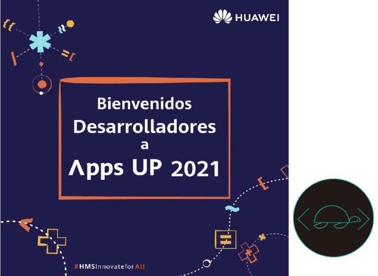 Huawei presenta Innovación Apps Up 2021 concurso para desarrolladores